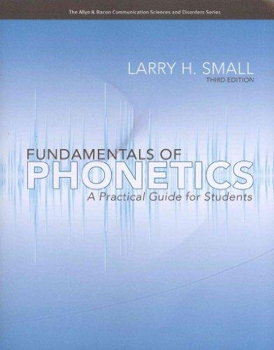 Fundamentals of Phonetics: A Practical Guide for Students with Audio CD (3rd Edition) (Allyn & Bacon Communication Sciences and Disorders)