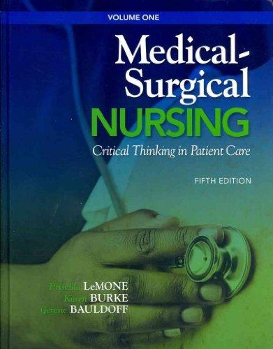 Medical-Surgical Nursing: Critical Thinking in Patient Care, Volume 1 with Medical-Surgical Nursing: Critical Thinking in Patient Care, Volume 2 (5th Edition)