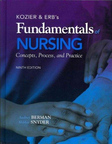 Kozier & Erb's Fundamentals of Nursing with MyNursingLab and Pearson eText (Access Card) (9th Edition)