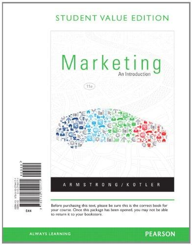 Marketing: An Introduction, Student Value Edition (11th Edition)