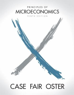 Principles of Microeconomics plus MyEconLab with Pearson Etext Student Access Code Card Package (10th Edition)