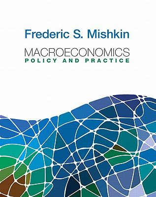 Macroeconomics : Policy and Practice plus MyEconLab with Pearson Etext Student Access Code Card Package