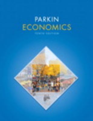 Economics and MyEconLab with Pearson eText Instant Access and MyEconLab Valuepack Access Card Component (2-semester access) Package