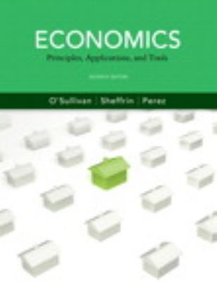 Economics: Principles, Applications and Tools and MyEconLab with Pearson eText Instant Access and MyEconLab Valuepack Access Card (2-semester access) Package (7th Edition)