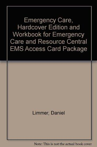 Emergency Care  Hardcover Edition And Workbook For