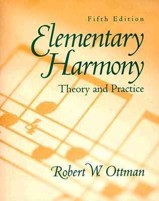 Elementary Harmony Theory and Practice