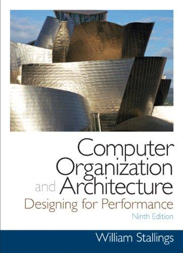 Computer Organization and Architecture (9th Edition) (William Stallings Books on Computer and Data Communications)
