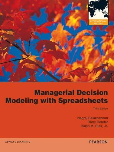 managerial decision modeling Available in: hardcover balakrishnan offers the perfect balance of the decision modeling process and the use of spreadsheets to set up and solve.