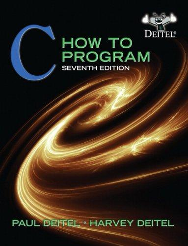 C: How to Program, 7th Edition