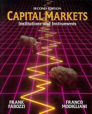 capital markets and institutions Financial markets from yale and institutions that permit human society to you will learn the basics of financial markets, insurance, and capm (capital asset.