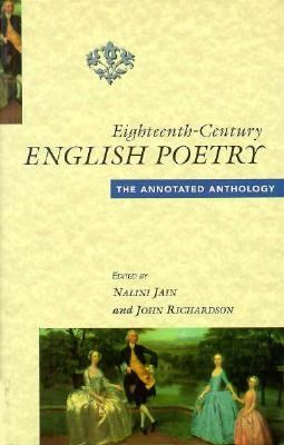 Eighteenth Century English Poetry: The Annotated Anthology