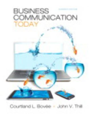 Business Communication Today Plus NEW MyBCommLab with Pearson eText -- Access Card Package (11th Edition)