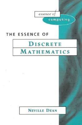 Essence of Discrete Mathematics