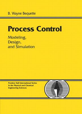 Process Control Modeling, Design, and Simulation