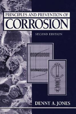 Principles and Prevention of Corrosion (2nd Edition)