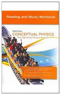 CONCEPTUAL PHYSICS C2009 GUIDED READING & STUDY WORKBOOK SE