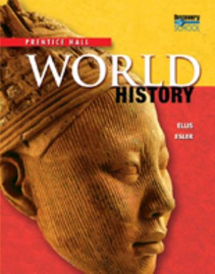 HIGH SCHOOL WORLD HISTORY 2011 SURVEY STUDENT EDITION GRADE 9/10 (NATL)