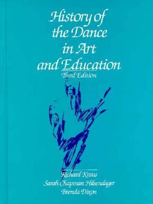 History of the Dance in Art and Education