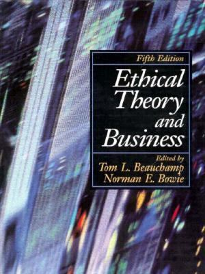 ethical theory and business by tom l beauchamp and norman e bowie essay Making ethical decisions the  essay title: making ethical  on page 89 of text book ethical theory and business by authors tom l beauchamp and norman e bowie.