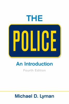 The Police: An Introduction (4th Edition)