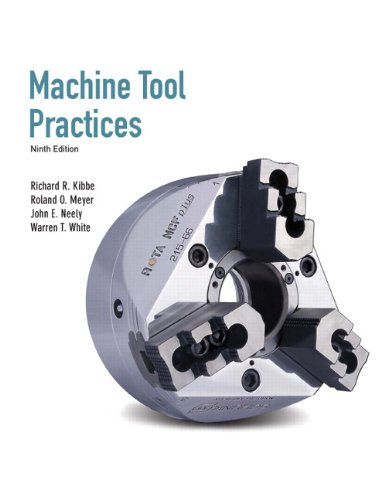 Machine Tool Practices (9th Edition)