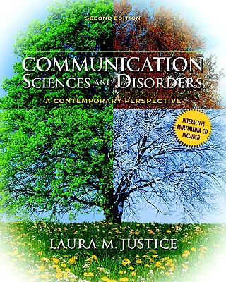 Communication Sciences and Disorders: A Contemporary Perspective (2nd Edition)