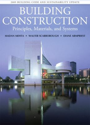 Building Construction: Principles, Materials, & Systems 2009 UPDATE