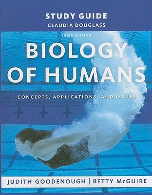 Study Guide for Biology of Humans: Concepts, Applications, and Issues