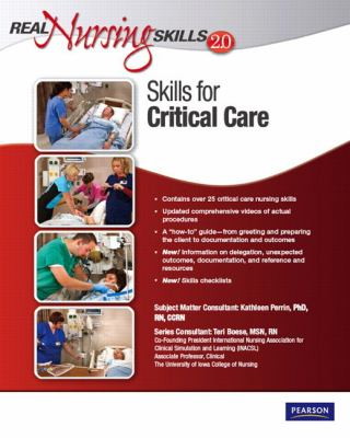 Real Nursing Skills 2.0: Critical Care Nursing Skills