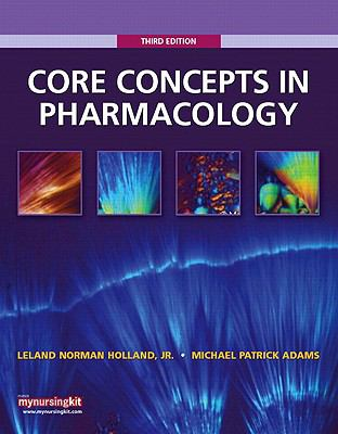 Core Concepts in Pharmacology (3rd Edition)
