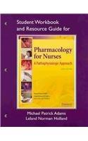 Study Guide for Pharmacology for Nurses: A Pathophysiologic Approach