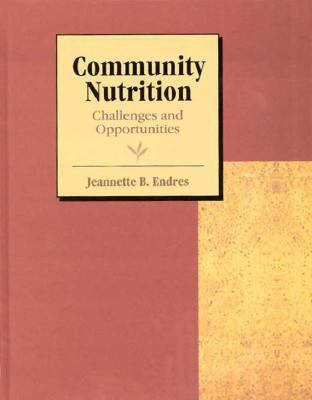 Community Nutrition Challenges and Opportunities