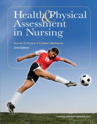 Health & Physical Assessment in Nursing (2nd Edition)