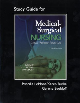 Student Study Guide for Medical-Surgical Nursing : Critical Thinking in Patient Care