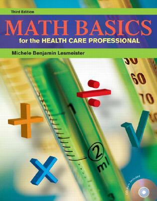 Math Basics for the Health Care Professional