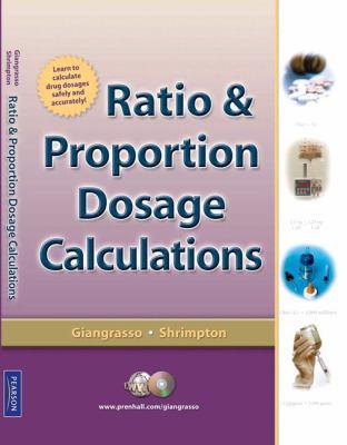 Ratio-Proportion Dosage Calculations