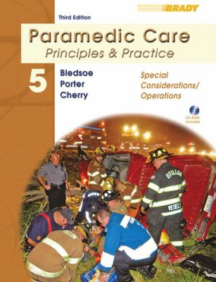 Paramedic Care: Principles & Practice, Volume 5, Special Considerations/Operations (3rd Edition)