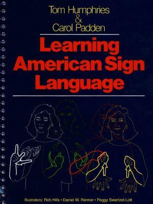 Learning American Sign Language Beginning & Intermediate  Levels I & II