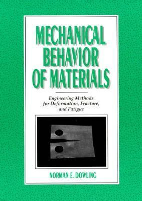 Mechanical Behavior Of Materials Dowling Solutions Manual
