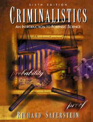 Criminalistics:intro to Forensic Sci.