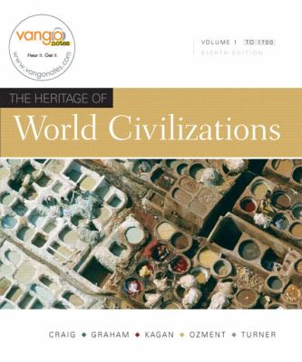 Heritage of World Civilizations, The, Volume 1 (8th Edition)