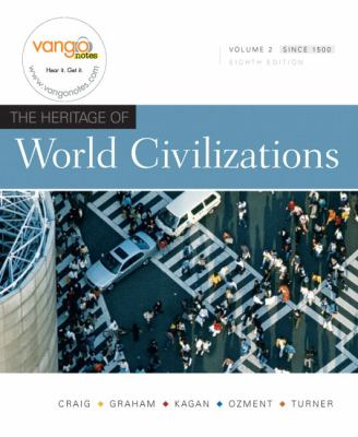 Heritage of World Civilizations, The, Volume 2 (8th Edition)