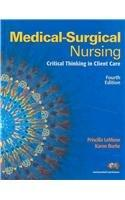 Medical-Surgical Nursing: Critical Thinking in Client Care, Single Volume with MyNursingLab (Access Card) (4th Edition)