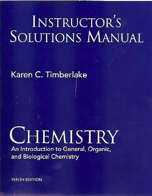 Instructor's Solutions Manual Chemistry An Introduction to General, Organic, and Biological Chemistry