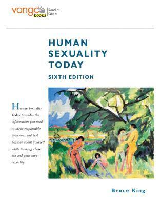 Human Sexuality Today, VangoBooks (6th Edition)