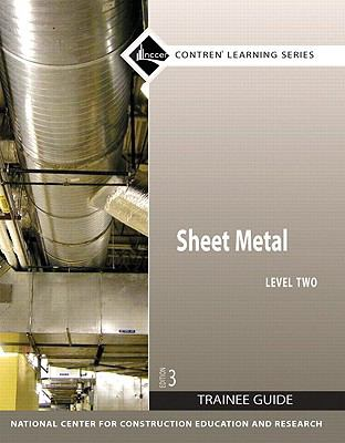 Sheet Metal Level 2 Trainee Guide, Perfect Bound