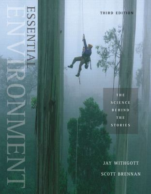 Essential Environment: The Science behind the Stories (3rd Edition)