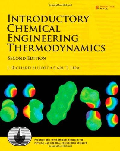 Introductory Chemical Engineering Thermodynamics (2nd Edition) (Prentice Hall International Series in the Physical and Chemical Engineering Sciences)