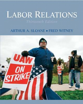 Labor Relations (13th Edition)