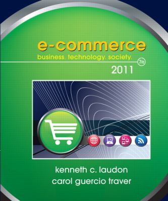 E-Commerce Business: Technology, Society